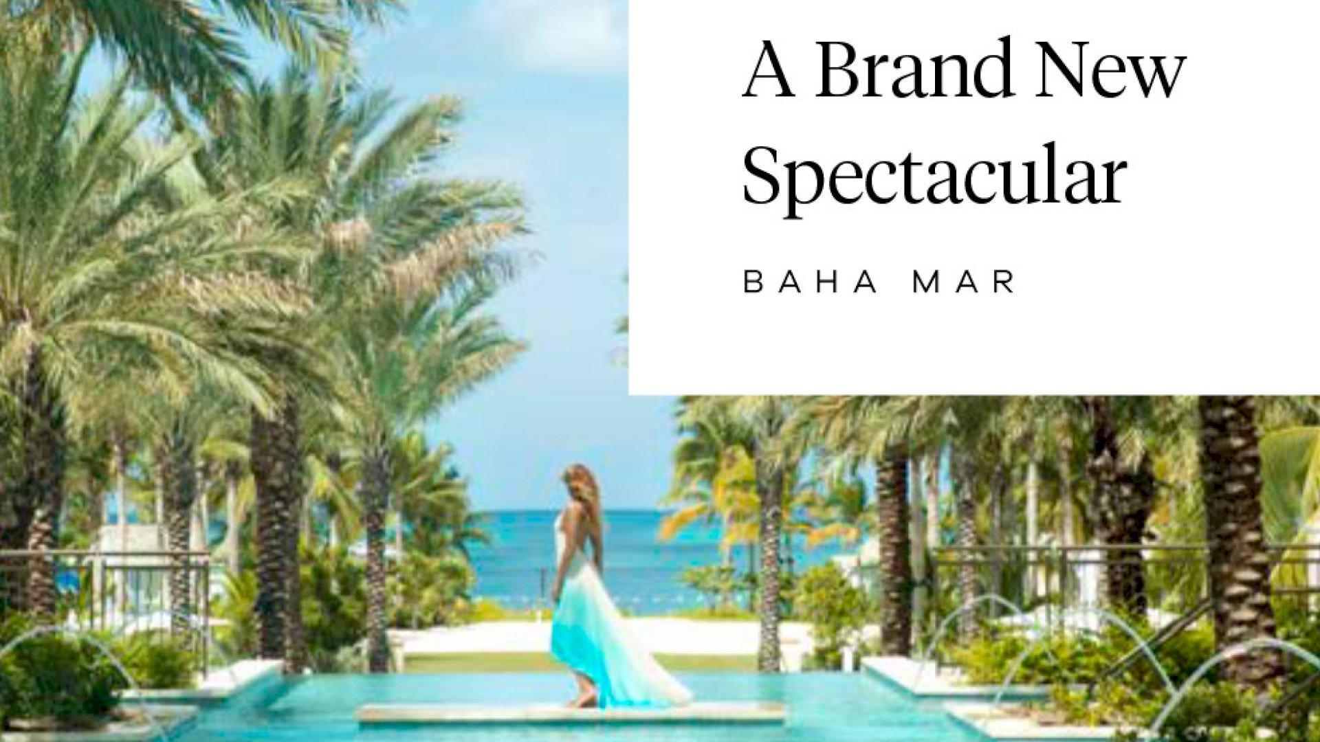 Baha Mar - Brand AOR